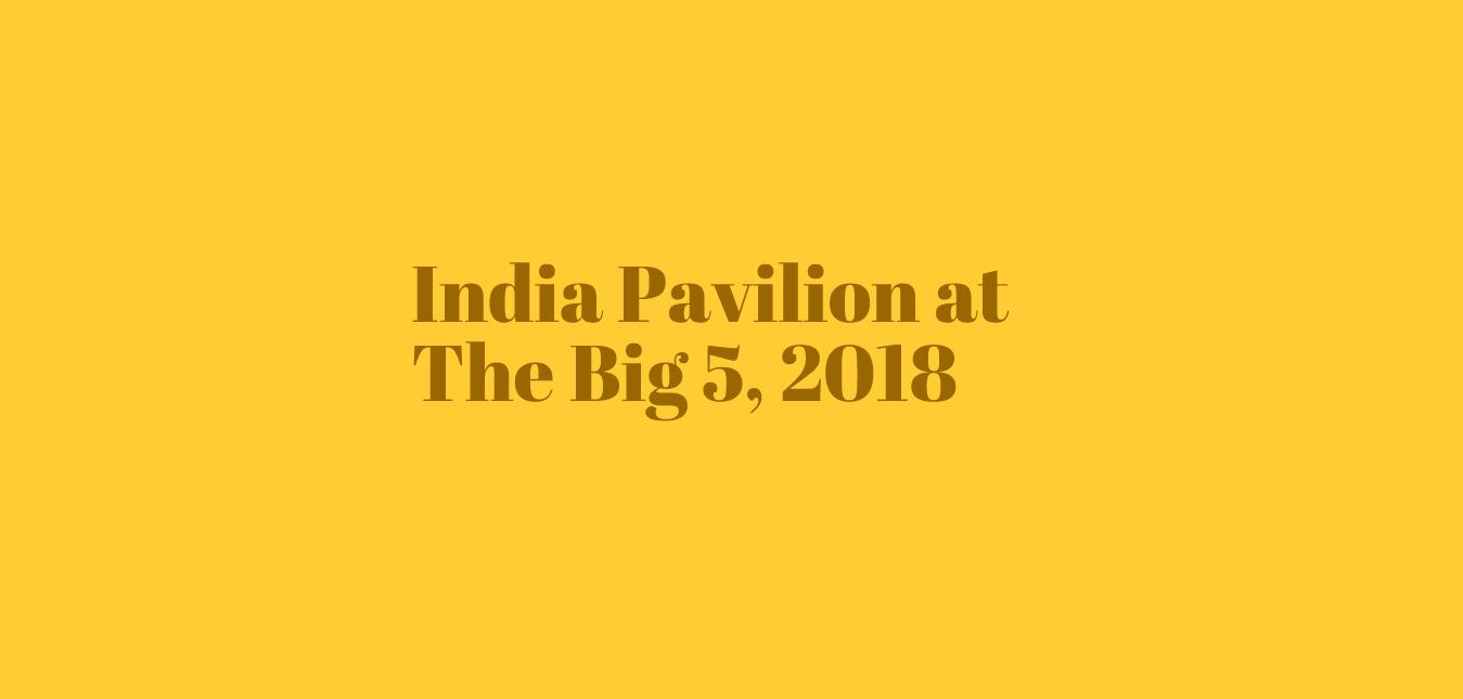 India Pavilion at The Big 5